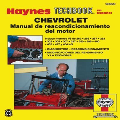 Haynes Manual Sobre El Reacondicionamiento del Motor Chevrolet de Haynes