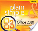 Microsoft® Office 2010 Plain and Simple