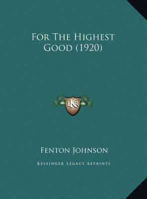 For the Highest Good (1920)