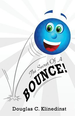 The Secret of a Bounce