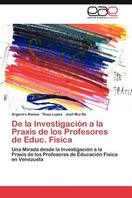 De la Investigación a la Praxis de los Profesores de Educ. Física