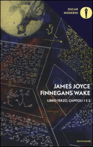 Finnegans Wake - Libro Terzo, 1 - 2