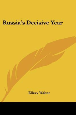 Russia's Decisive Year