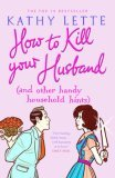 How to Kill Your Hus...