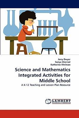 Science and Mathematics Integrated Activities for Middle School