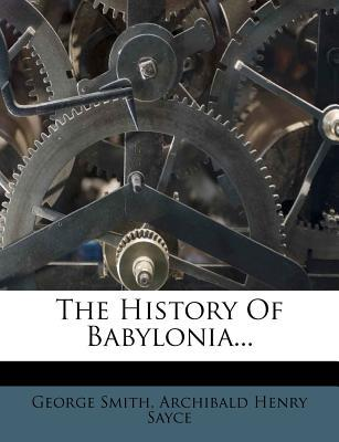 The History of Babyl...