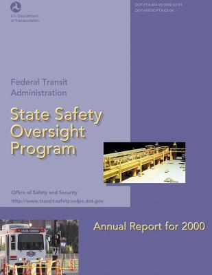 State Safety Oversight Program Annual Report for 2000