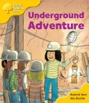 Oxford Reading Tree: Stage 5: More Storybooks (magic Key): Underground Adventure: Pack A