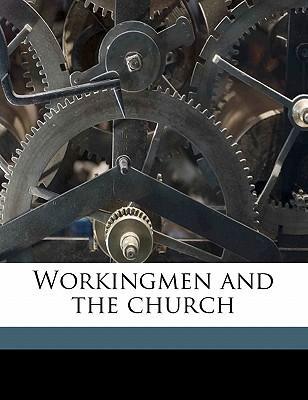 Workingmen and the Church