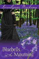Bluebells in the Mourning