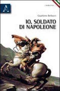 Io, soldato di Napoleone