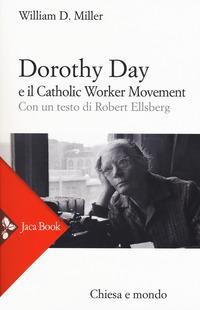 Dorothy Day e il Catholic worker movement