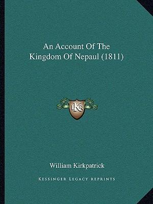 An Account of the Kingdom of Nepaul (1811)