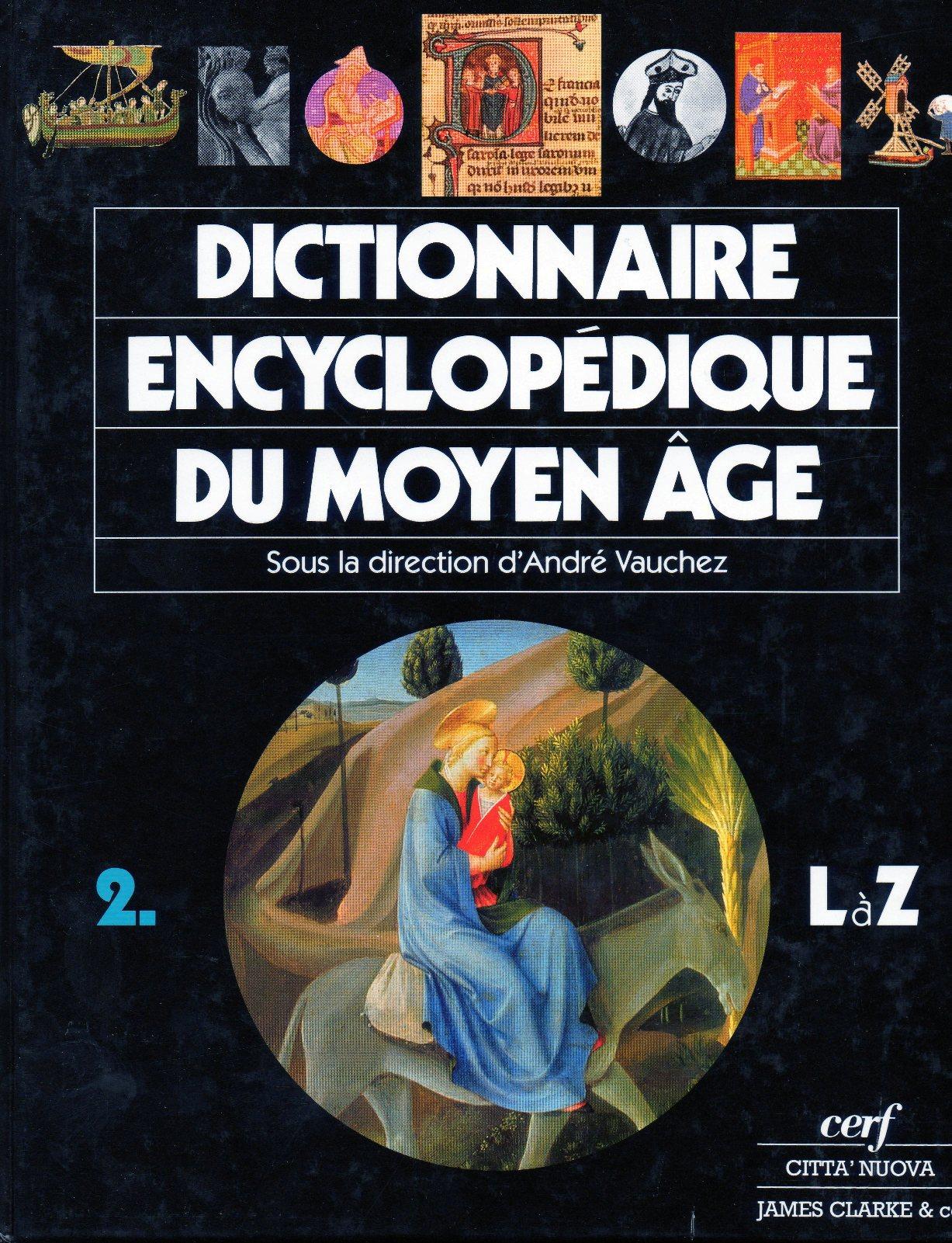 Dictionnaire encyclopédique du Moyen Âge