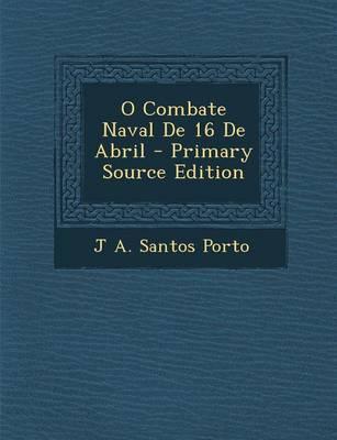 O Combate Naval de 16 de Abril