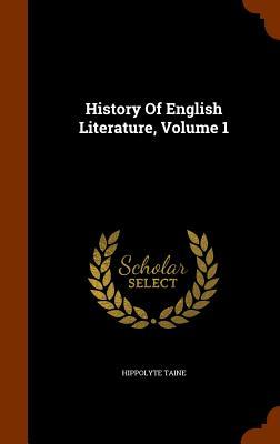History of English Literature, Volume 1