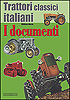 Trattori Classici Italiani - I Documenti