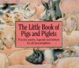 Little Book of Piglets & Piglets