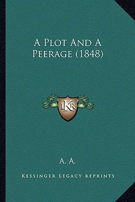 A Plot and a Peerage (1848)