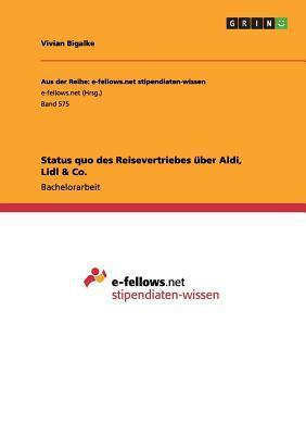 Status quo des Reisevertriebes über Aldi, Lidl & Co