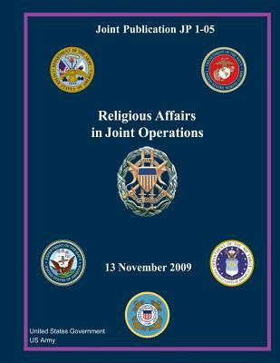 Joint Publication Jp 1-05 Religious Affairs in Joint Operations 13 November 2009