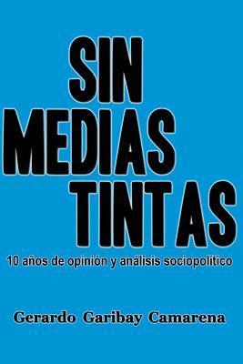 Sin Medias Tintas / No Halftone