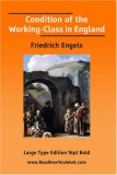 Condition of the Working-Class in England