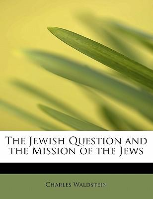 The Jewish Question ...