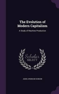 The Evolution of Modern Capitalism