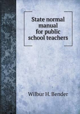 State Normal Manual for Public School Teachers