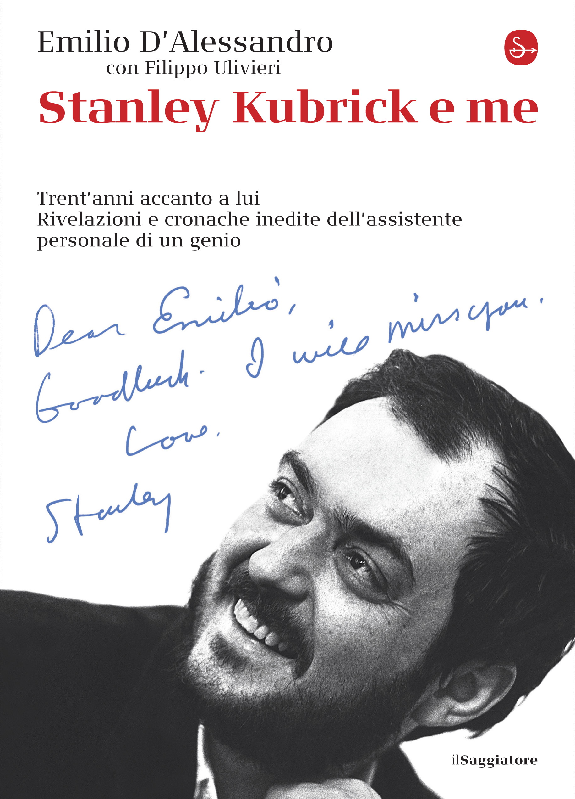 0 Citazioni E Frasi Dal Libro Stanley Kubrick E Me Di Emilio
