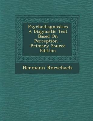 Psychodiagnostics a Diagnostic Test Based on Perception