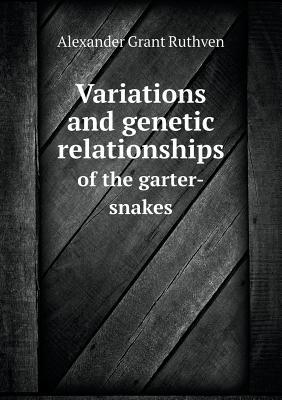 Variations and Genetic Relationships of the Garter-Snakes