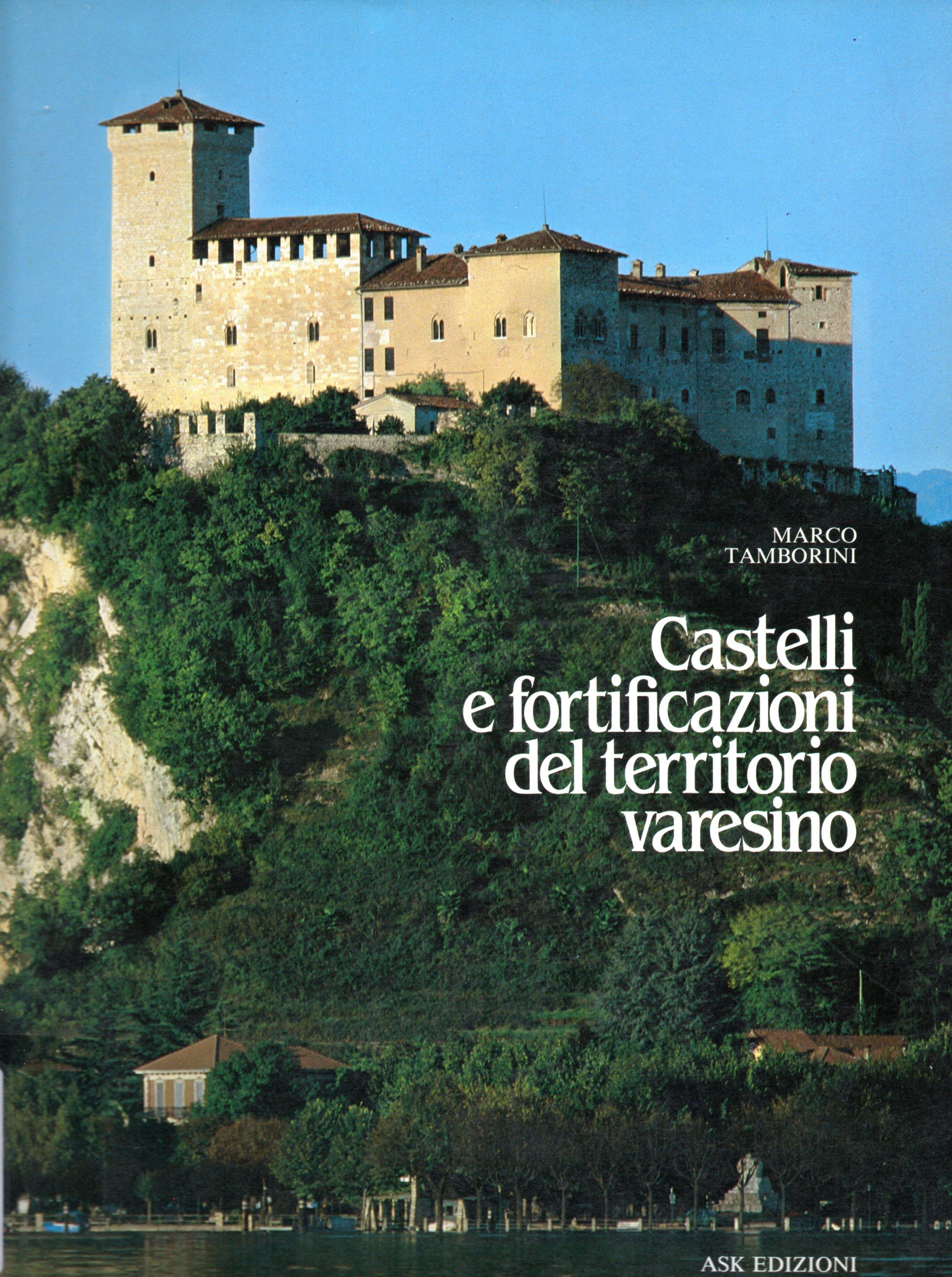 Castelli e fortificazioni del territorio varesino