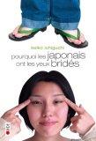 Pourquoi les japonais ont les yeux bridés