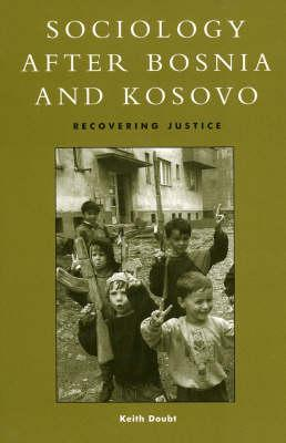 Sociology After Bosnia and Kosovo