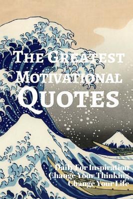 The Greatest Motivat...