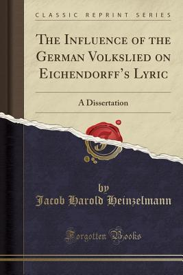 The In¿uence of the German Volkslied on Eichendorff's Lyric