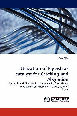 Utilization of Fly ash as catalyst for Cracking and Alkylation