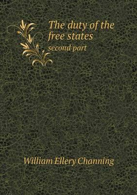 The Duty of the Free States Second Part
