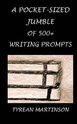 A Pocket-sized Jumble of 500+ Writing Prompts