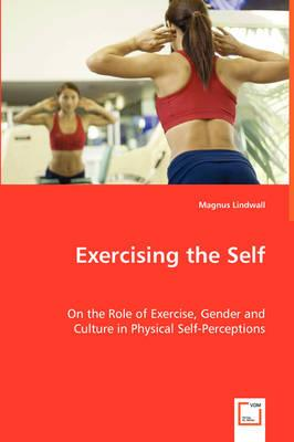 Exercising the Self