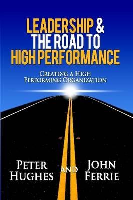 Leadership & The Road to High Performance