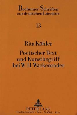 Poetischer Text und Kunstbegriff bei W.H. Wackenroder