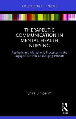 Therapeutic Communication in Mental Health Nursing