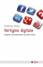 Vertigine digitale. Fragilità e disorientamento da social media