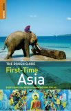 The Rough Guide to First-Time Asia, Edition 4