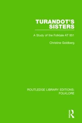 Turandot's Sisters (RLE Folklore)