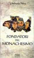 Fondatori del monachesimo