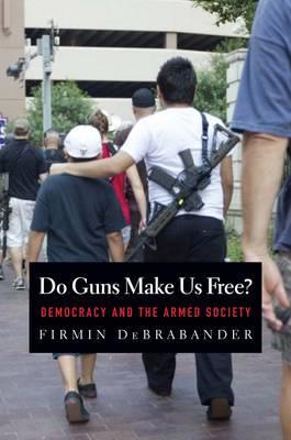 Do Guns Make Us Free?